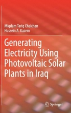 Chaichan, Miqdam Tariq Generating Electricity Using Photovoltaic Solar Plants in Iraq