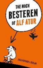 Ator, Alf The noch Besteren of Alf Ator