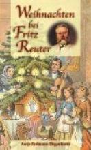 Erdmann-Degenhardt, Antje Weihnachten bei Fritz Reuter