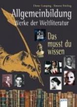 Allgemeinbildung. Werke der Weltliteratur