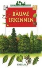 Gourier, James Ensslins kleine Naturführer. Bäume erkennen