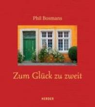 Bosmans, Phil Zum Gl�ck zu zweit