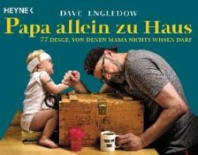 Engledow, Dave Papa allein zu Haus