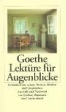Goethe, Johann Wolfgang von Lektüre für Augenblicke