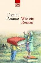 Pennac, Daniel,   Aumüller, Uli Wie ein Roman