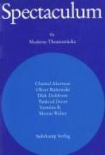 Spectaculum 62. Sechs moderne Theaterstücke und Materialien