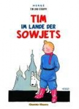 Hergé Tim und Struppi. Tim im Lande der Sowjets