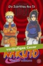Kishimoto, Masashi Naruto: Die Schriften des To