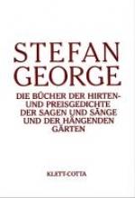 George, Stefan Die Bücher der Hirten- und Preisgedichte
