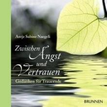 Naegeli, Antje Sabine Zwischen Angst und Vertrauen