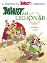 Goscinny, René Asterix 10: Asterix als Legionär