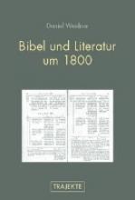 Weidner, Daniel Bibel und Literatur um 1800