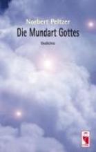 Peltzer, Norbert Die Mundart Gottes
