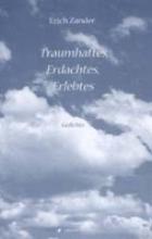 Zander, Erich Traumhaftes, Erdachtes, Erlebtes