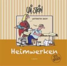 Stein, Uli Heimwerken - Viel Spa!