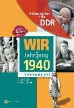 Dietel, Dieter Wir vom Jahrgang 1940. Aufgewachsen in der DDR