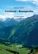 Walker, Roland Emotional-Bewegendes