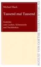 Huck, Michael Tausend mal Tausend