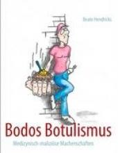 Hendricks, Beate Bodos Botulismus