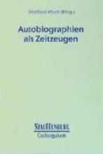 Autobiographien als Zeitzeugen