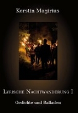 Magirius, Kerstin Lyrische Nachtwanderung I