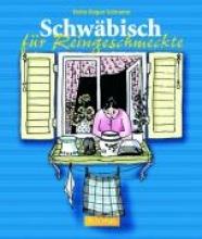 Schramm, Heinz-Eugen Schwäbisch für Reingeschmeckte