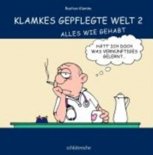 Klamke, Bastian Klamkes gepflegte Welt 2