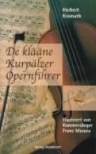 Kromath, Herbert De klne Kurplzer Opernfihrer