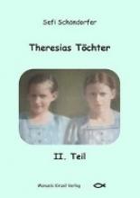 Schöndorfer, Sefi Theresias T�chter II. Teil