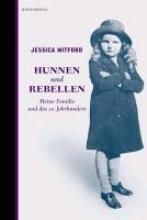 Mitford, Jessica Hunnen und Rebellen