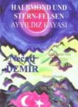 Demir, Necati Halbmond und Stern-Felsen