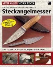Schmidbauer, Heinrich Steckangelmesser
