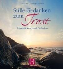 Lehmacher, Georg Stille Gedanken zum Trost