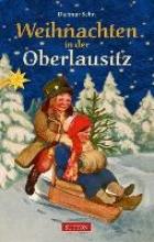 Sehn, Dietmar Weihnachten in der Oberlausitz