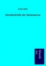 Guhl, Ernst Knstlerbriefe der Renaissance