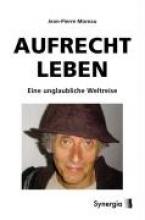 Moreau, Jean-Pierre Aufrecht Leben