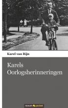 Karel van Rijn , Karels Oorlogsherinneringen