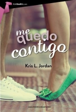 Jordan, Kris L. Me quedo contigo I Stay With You