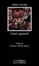 Neruda, Pablo Canto general