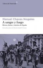 Chaves Nogales, Manuel A Sangre y Fuego