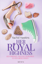 Rachel Hawkins , Her Royal Highness