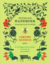 Loethe Olthuis , Duurzaam handboek voor de luie tuinier