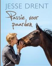 Jesse  Drent, Annemarie  Dragt Passie voor paarden