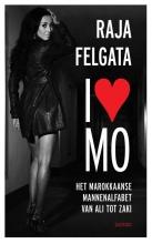 Raja  Felgata I love Mo