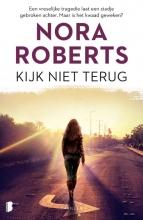 Nora  Roberts Kijk niet terug
