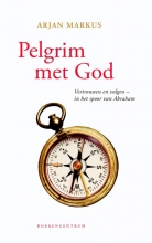 Arjan Markus , Pelgrim met God