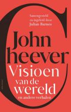John Cheever , Visioen van de wereld en andere verhalen