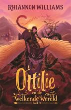 Rhiannon Williams , Ottilie en de welkende wereld