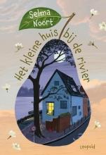 Selma Noort , Het kleine huis bij de rivier