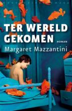 Margaret Mazzantini , Ter wereld gekomen